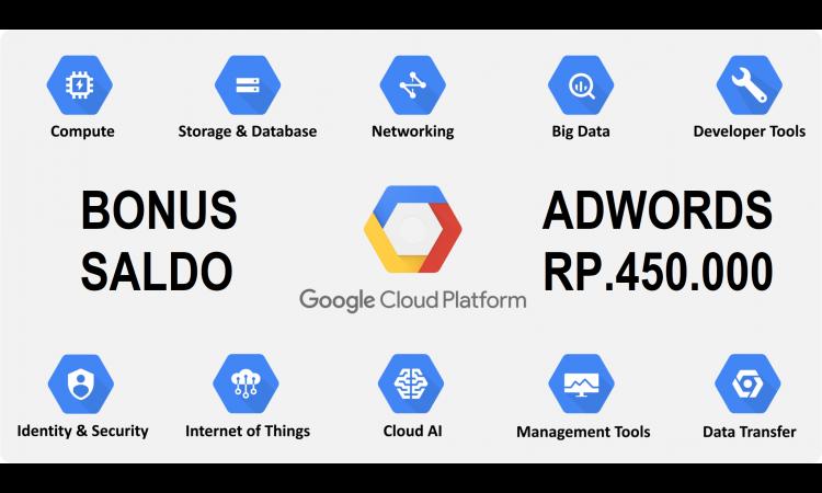 Jual Google Cloud $300 1 Tahun PROMO BONUS Saldo Adwords Rp.450.000